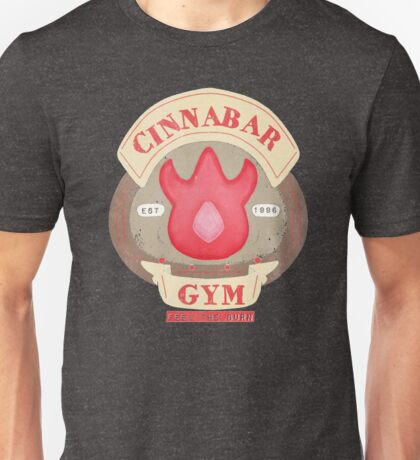 Pokemon - Cinnabar City Gym 'Feel the Burn' Unisex T-Shirt