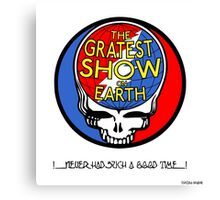 Gratest Show on Earth Canvas Print
