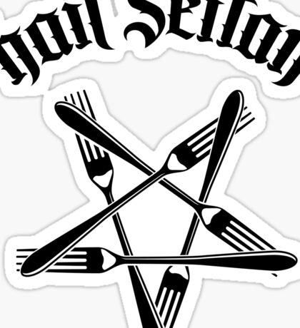 Hail Seitan - Go vegan 1.2 (black) Sticker