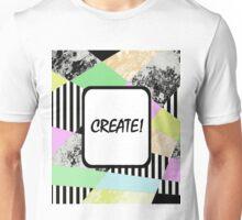 CREATE! - Pop art style, abstract, stripey, block colour, inspirational patterned art Unisex T-Shirt