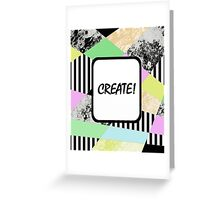 CREATE! - Pop art style, abstract, stripey, block colour, inspirational patterned art Greeting Card