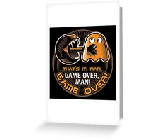 Game Over, Man! Greeting Card
