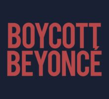 Boycott Beyoncé One Piece - Short Sleeve
