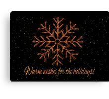 Warm wishes for the holidays Canvas Print