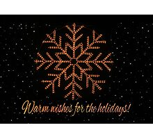 Warm wishes for the holidays Photographic Print