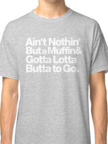 For Prince, It Ain't Nothin' but a Muffin, Ya'll. Classic T-Shirt