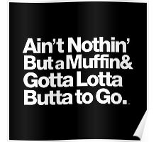 For Prince, It Ain't Nothin' but a Muffin, Ya'll. Poster