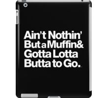 For Prince, It Ain't Nothin' but a Muffin, Ya'll. iPad Case/Skin