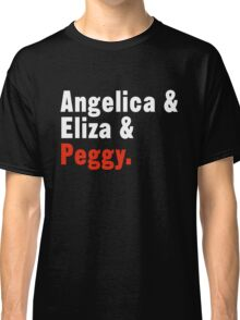 The Schuyler Sisters Classic T-Shirt