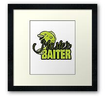 Funny Fishing Master Baiter Word Play Pun Framed Print