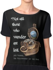 Not all Those who Wander are Lost, Tolkien, LOTR (plain background) Chiffon Top