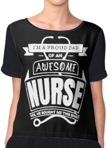 Awesome Nurses Proud Dad Chiffon Top