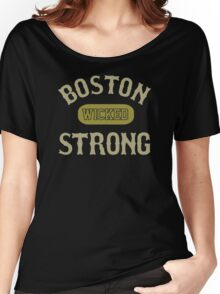 Boston wicked strong Women's Relaxed Fit T-Shirt