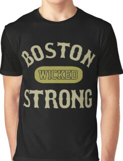 Boston wicked strong Graphic T-Shirt