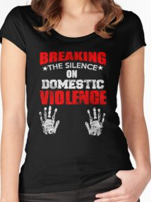 BREAKING THE SILENCE DOMESTIC VIOLENCE Women's Fitted Scoop T-Shirt