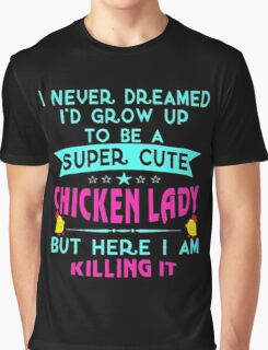 Chicken lady Graphic T-Shirt