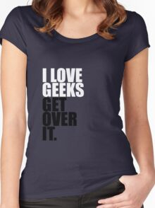 I love Geeks Women's Fitted Scoop T-Shirt