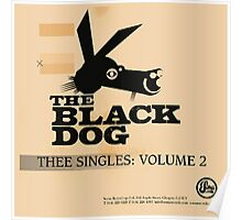 THE BLACK DOG PRODUCTIONS THEE SINGLES VOLUME 2 Poster