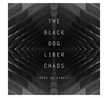 THE BLACK DOG PRODUCTIONS LIBER CHAOS Photographic Print