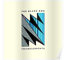 THE BLACK DOG PRODUCTIONS TRANKLEMENTS Poster