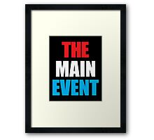 The Main Event Framed Print
