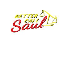 Better Call Saul Photographic Print