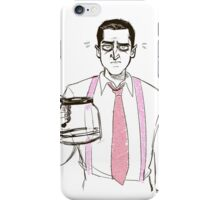 Barba and the empty coffee pot iPhone Case/Skin