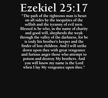Ezekiel 25:17 - Full Passage Unisex T-Shirt