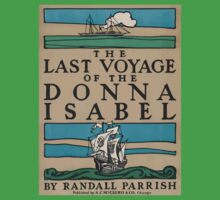 Artist Posters The last voyage of the Donna Isabel by Randall Parrish 0703 Baby Tee
