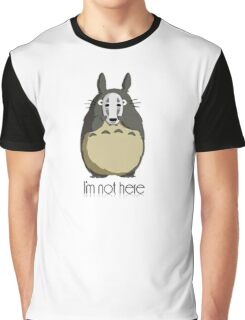 Totoro I'm not here Graphic T-Shirt