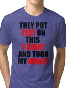 Text T-shirt Tri-blend T-Shirt