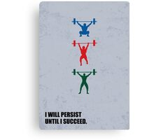 I Will Persist Until I Succeed - Corporate Start-Up Quotes Canvas Print