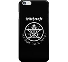 Witchcraft - Straight Outta Salem  iPhone Case/Skin