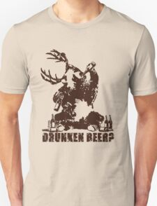 Drunken beer? T-Shirt
