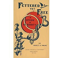 Artist Posters Fettered yet free a study in heredity by Annie S Swan Hurd 0580 Photographic Print