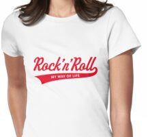 Rock 'n' Roll – My Way Of Life (Red) Womens Fitted T-Shirt