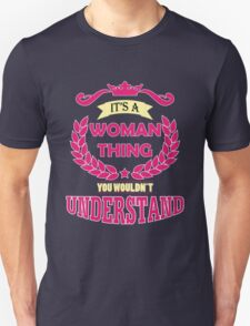 It's a Woman thing Unisex T-Shirt