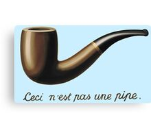 This is not a Pipe  Canvas Print