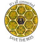 Save the Bees by Tamara Clark