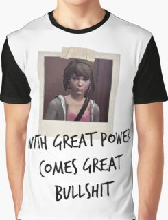 LiS - with great power comes great bullshit Graphic T-Shirt