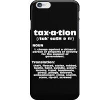 Taxation is Still Theft iPhone Case/Skin