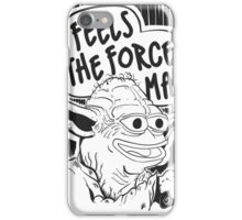 """Pepe The Frog """"Feels The Force Man"""" iPhone Case/Skin"""