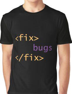 Fix Bugs Graphic T-Shirt
