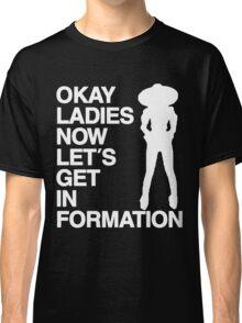 Okay Ladies (white font) Classic T-Shirt