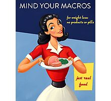 Vintage Mind Your Macros Advertisement, no rust Photographic Print