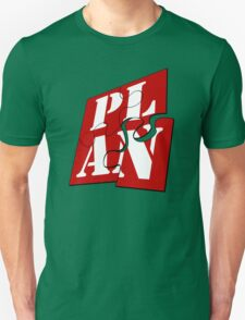 I Love It When A Plan Comes Together Unisex T-Shirt