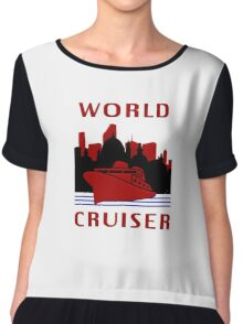 Being A World Cruiser Chiffon Top