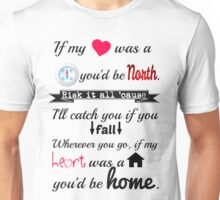 If my Heart was a House Unisex T-Shirt
