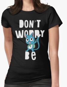 Fairy tail - Don't worry, be happy Womens Fitted T-Shirt