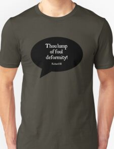 Shakespeare Insults - Lump of Foul Deformity T-Shirt